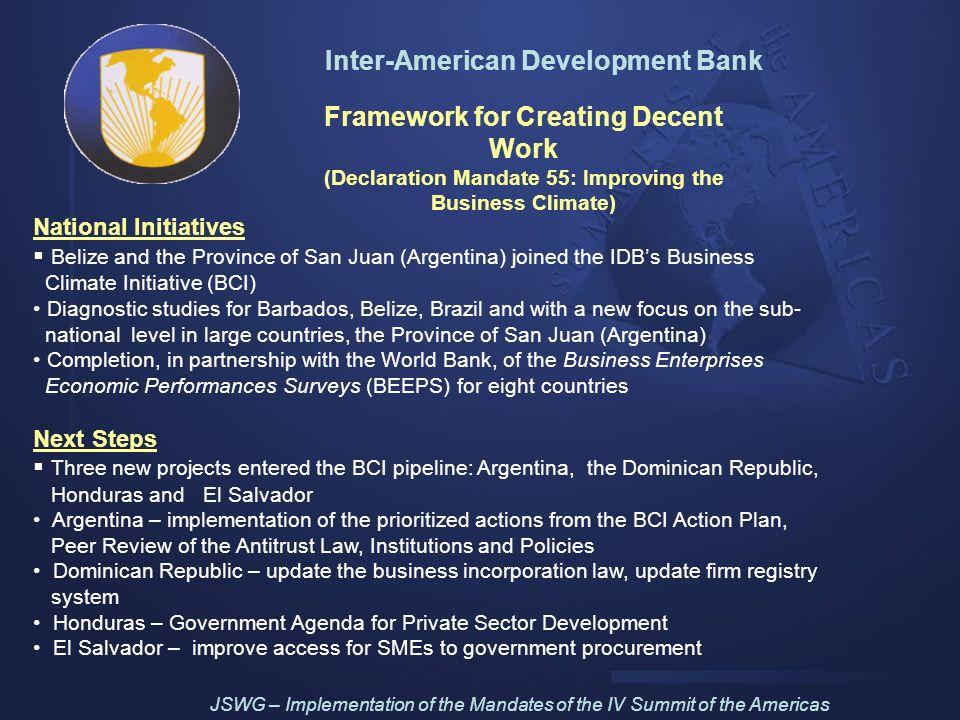 Inter-American Development Bank Framework for Creating Decent Work (Declaration Mandate 55: Improving the Business Climate) National Initiatives Beliz