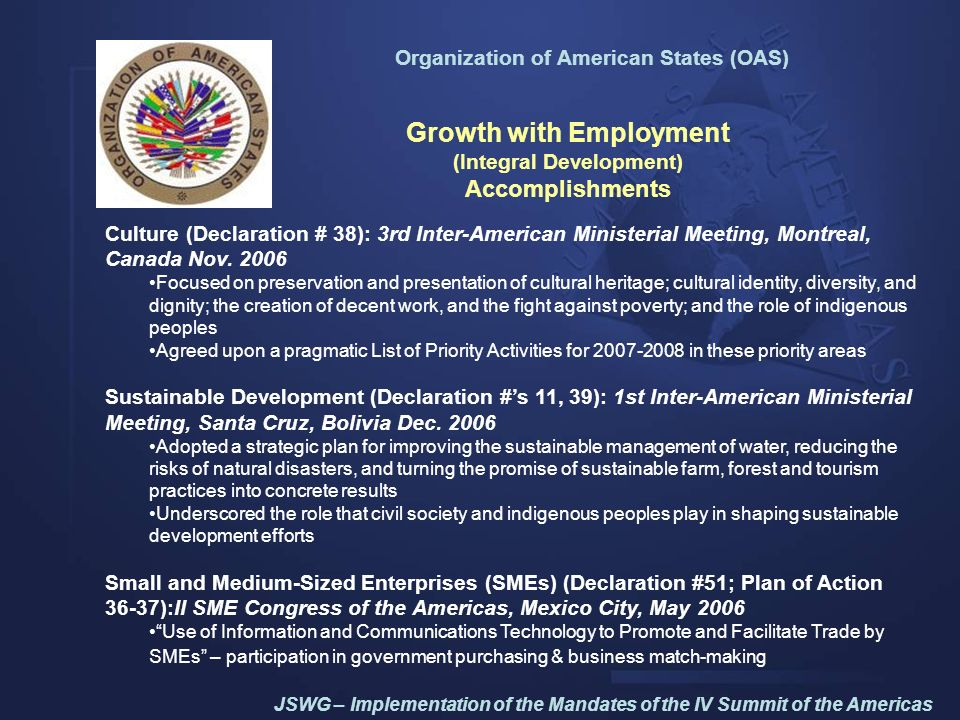 Inter-American Development Bank Training the Labor Force (Declaration Mandates 40 & 44: Employment and Labor Markets) National Initiatives Comprehensive labor market loans to Mexico, Panama, Peru and the Dom.