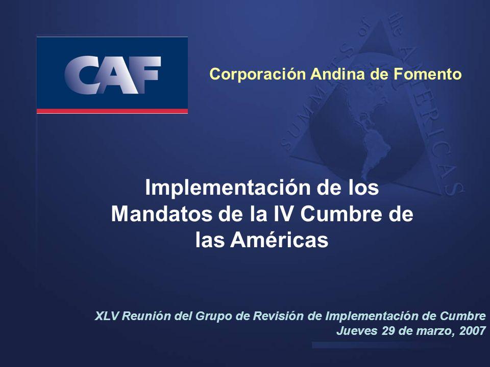 Implementación de los Mandatos de la IV Cumbre de las Américas XLV Reunión del Grupo de Revisión de Implementación de Cumbre Jueves 29 de marzo, 2007