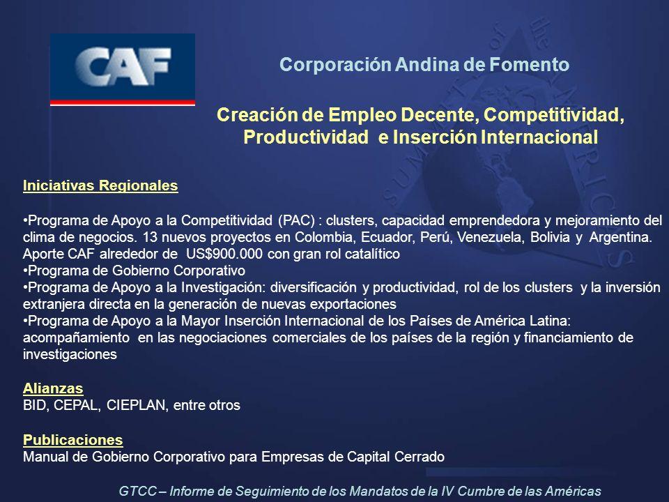 Creación de Empleo Decente, Competitividad, Productividad e Inserción Internacional Iniciativas Regionales Programa de Apoyo a la Competitividad (PAC)