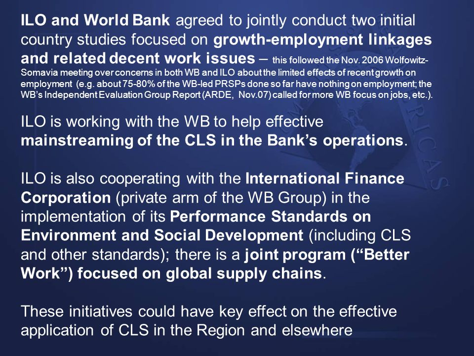 ILO and World Bank agreed to jointly conduct two initial country studies focused on growth-employment linkages and related decent work issues – this f