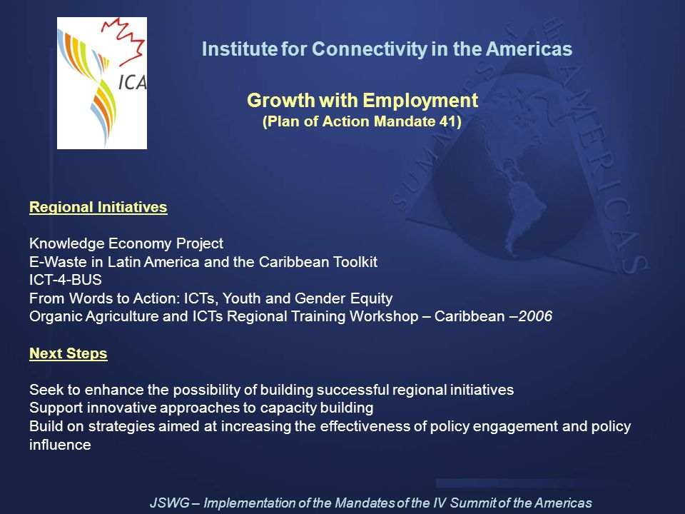 Institute for Connectivity in the Americas Growth with Employment (Plan of Action Mandate 41) Regional Initiatives Knowledge Economy Project E-Waste i