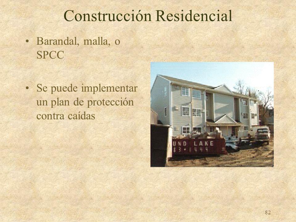 81 Protección de Objetos en Desplome Responsabilidades del Empleador –Construir guardapies, mallas, o barandal O –Construir sistema de techo de lona O