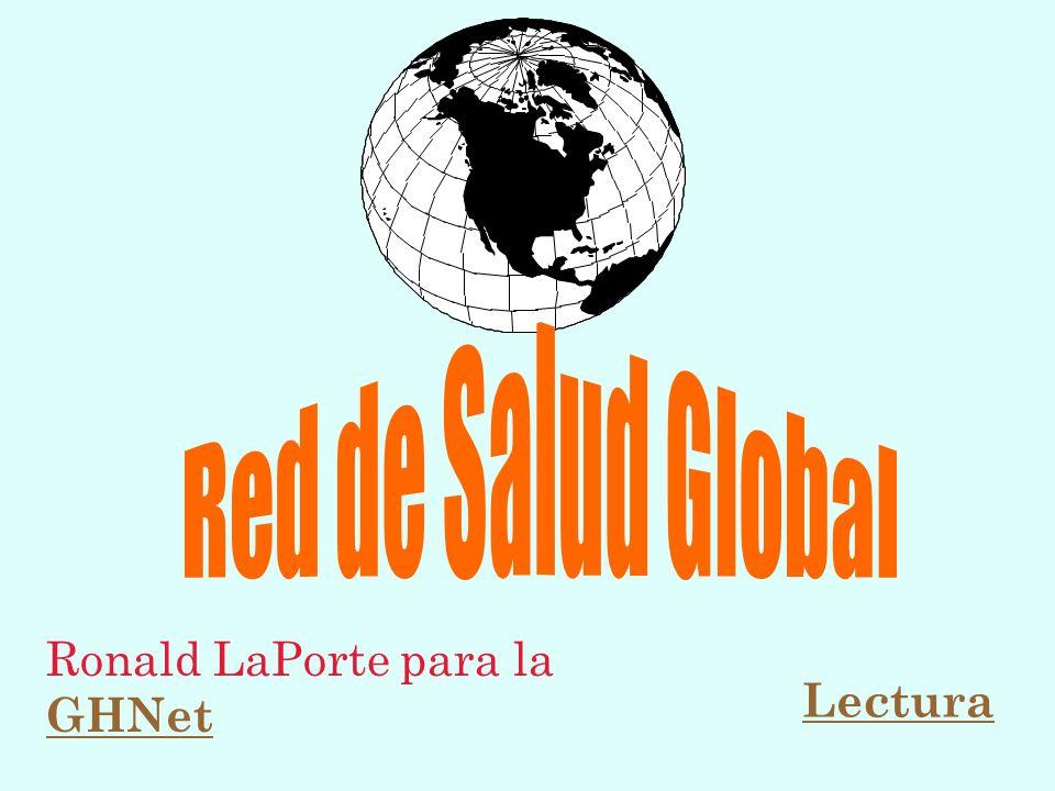 Ronald LaPorte para la GHNet Lectura