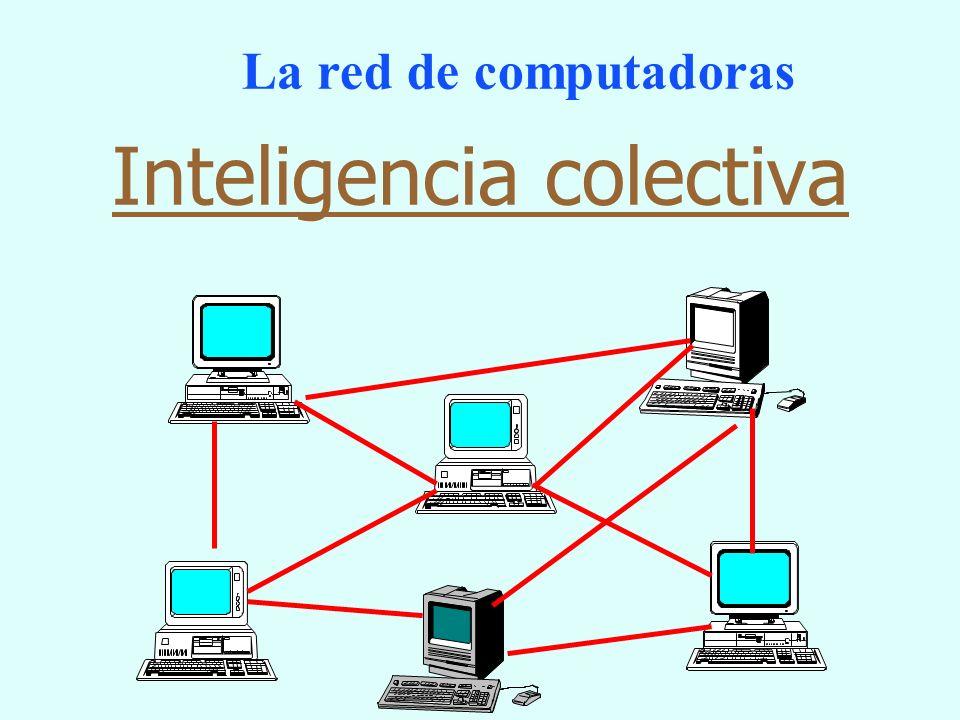 La red de computadoras Inteligencia colectiva