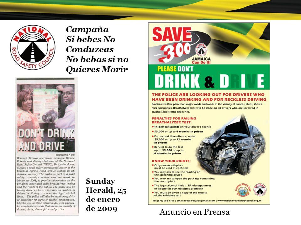 Campaña Si bebes No Conduzcas No bebas si no Quieres Morir Anuncio en Prensa Sunday Herald, 25 de enero de 2009