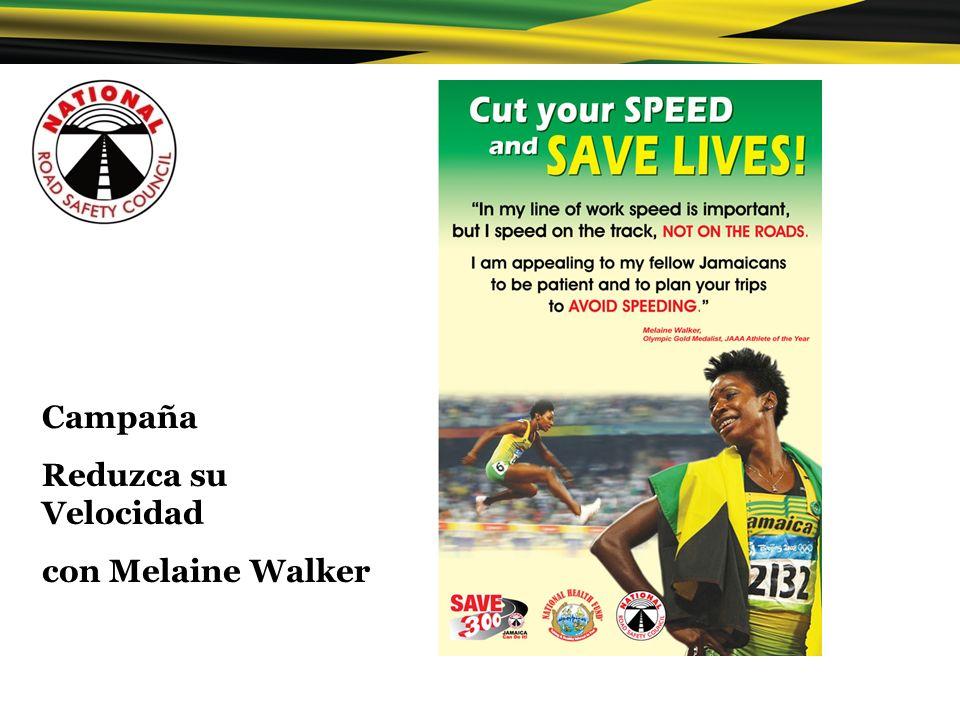 Campaña Reduzca su Velocidad con Melaine Walker