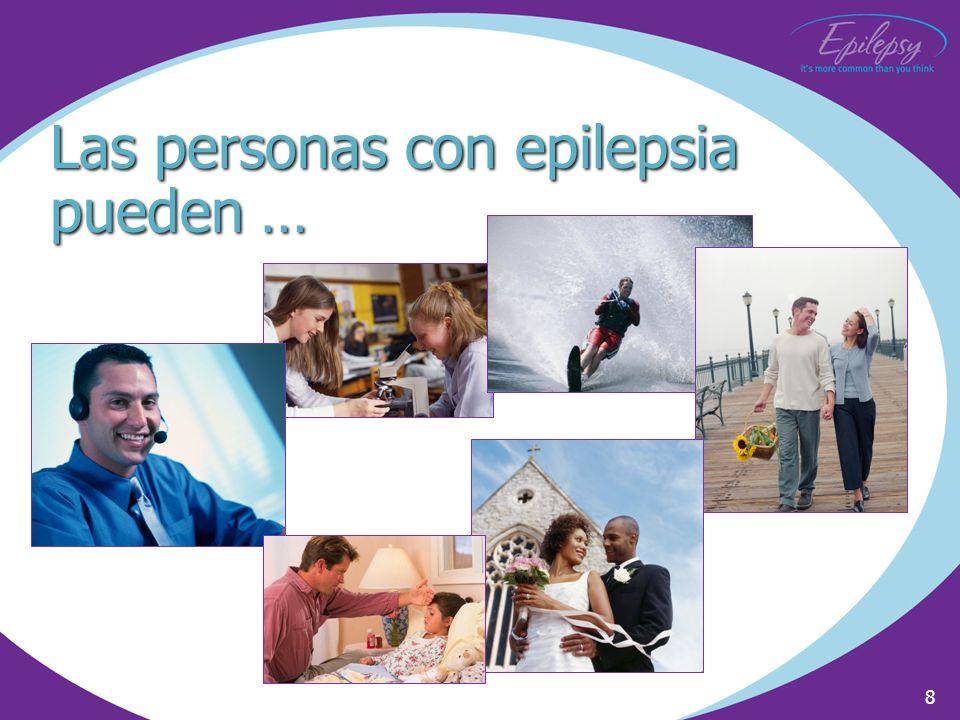 8 Las personas con epilepsia pueden …