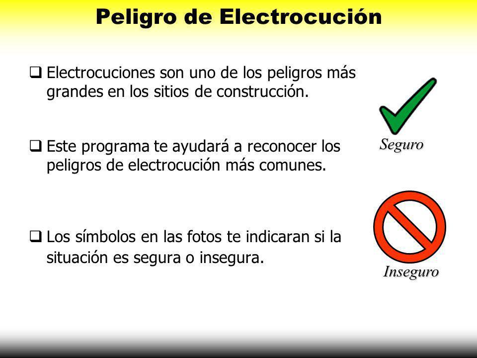 Peligro de Electrocución – Repaso General A. Peligro de Electrocución – Que es Electricidad? 1. Conectar a tierra apropiadamenteConectar a tierra apro