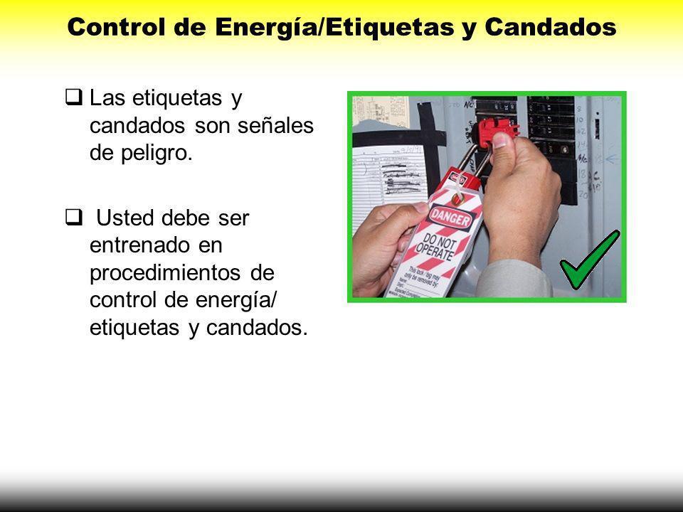 El interruptor de circuito debe estar etiquetado. La etiqueta sirve para comunicar a otros la razón por la cual fue apagado.