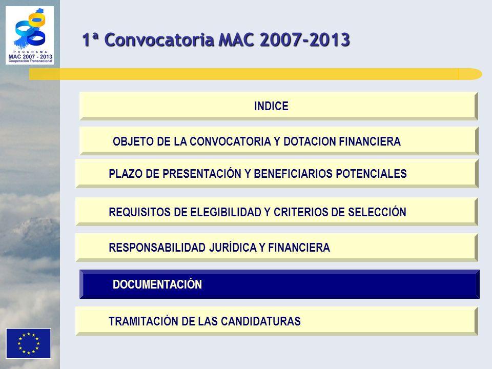 DOCUMENTACIÓN OBJETO DE LA CONVOCATORIA Y DOTACION FINANCIERA PLAZO DE PRESENTACIÓN Y BENEFICIARIOS POTENCIALES REQUISITOS DE ELEGIBILIDAD Y CRITERIOS