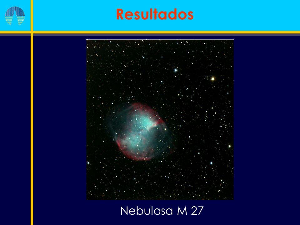 Nebulosa M 27 Resultados