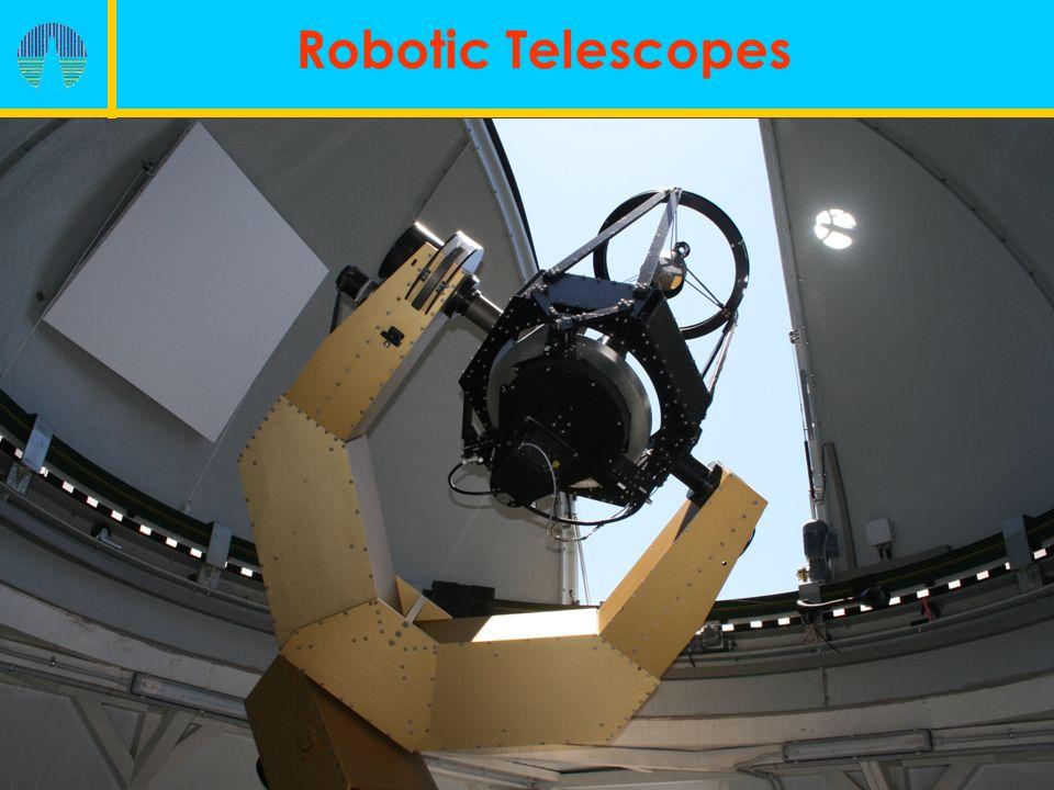 Robotic Telescopes Reflector telescopes 40-50 cm f/10 ( ~ 0.5 º) Classic Cassegrain configuration Parabolic primary Hyperbolic secondary Equatorial mount Direct transmission Friction FEATURES