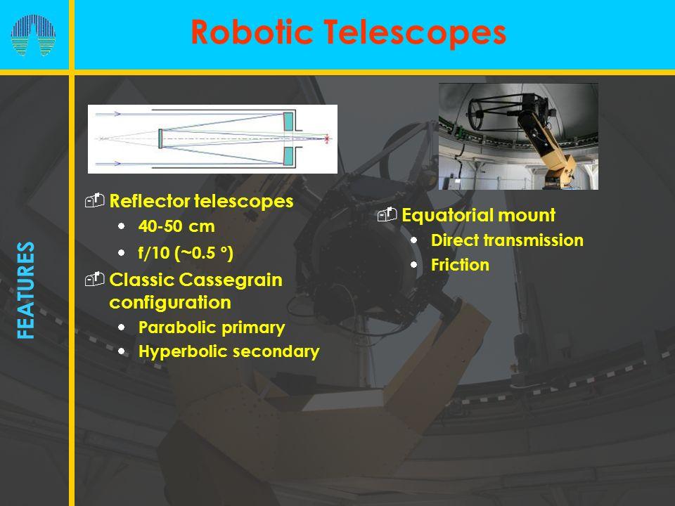 Robotic Telescopes FEATURES