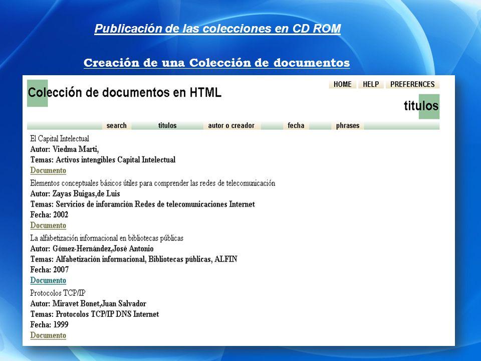 Publicación de las colecciones en CD ROM Creación de una Colección de documentos