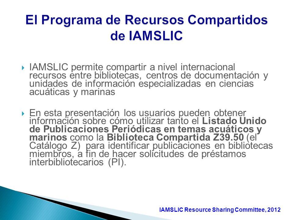 IAMSLIC permite compartir a nivel internacional recursos entre bibliotecas, centros de documentación y unidades de información especializadas en cienc