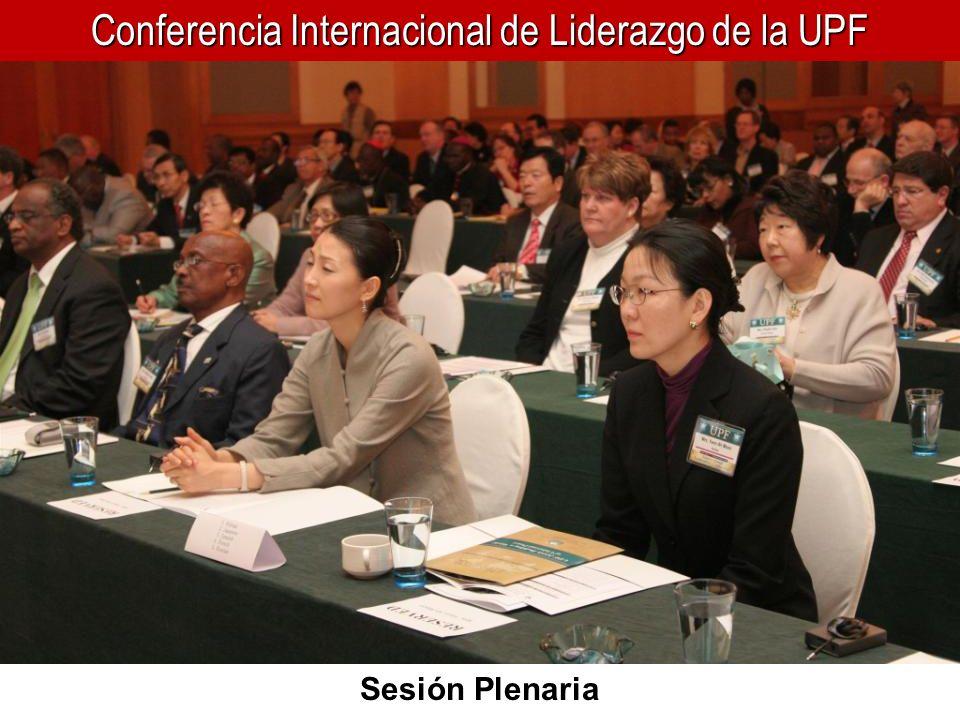 Conferencia Internacional de Liderazgo de la UPF El Dr.