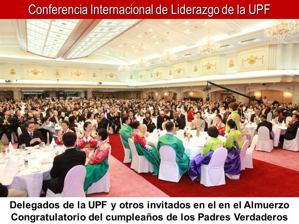 Conferencia Internacional de Liderazgo de la UPF Delegados de la UPF y otros invitados en el en el Almuerzo Congratulatorio del cumpleaños de los Padr