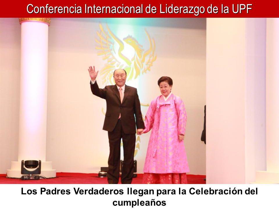 Conferencia Internacional de Liderazgo de la UPF Los Padres Verdaderos llegan para la Celebración del cumpleaños