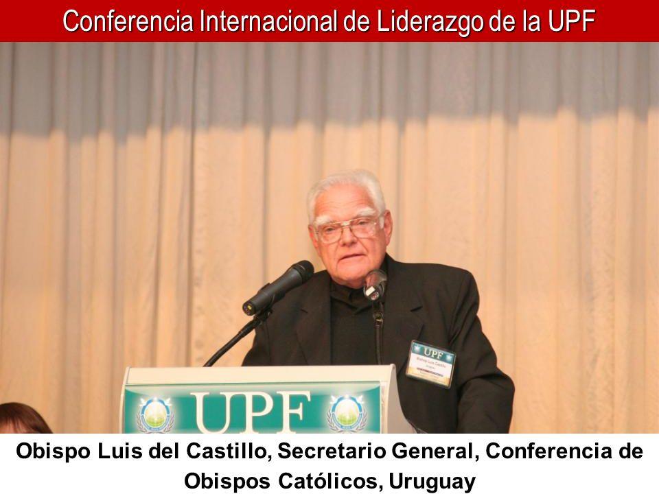 Conferencia Internacional de Liderazgo de la UPF Obispo Luis del Castillo, Secretario General, Conferencia de Obispos Católicos, Uruguay