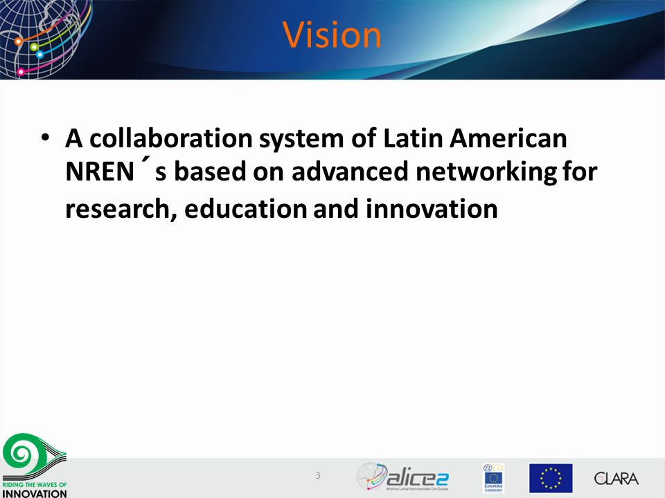 Objectives Develop the network (Red CLARA) to connect LA NREN´s Establish links among LA NREN´s and between LA NREN´s and other blocks Develop network services Cooperate for scientific and technological development of the region 4