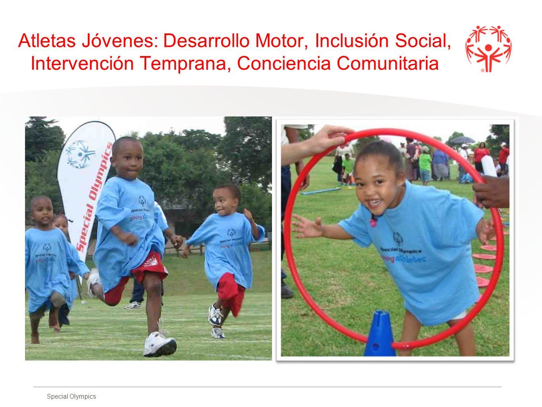 Special Olympics Atletas Jóvenes: Desarrollo Motor, Inclusión Social, Intervención Temprana, Conciencia Comunitaria