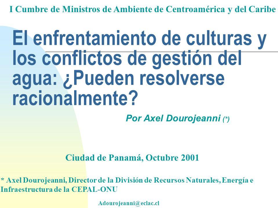 El enfrentamiento de culturas y los conflictos de gestión del agua: ¿Pueden resolverse racionalmente.
