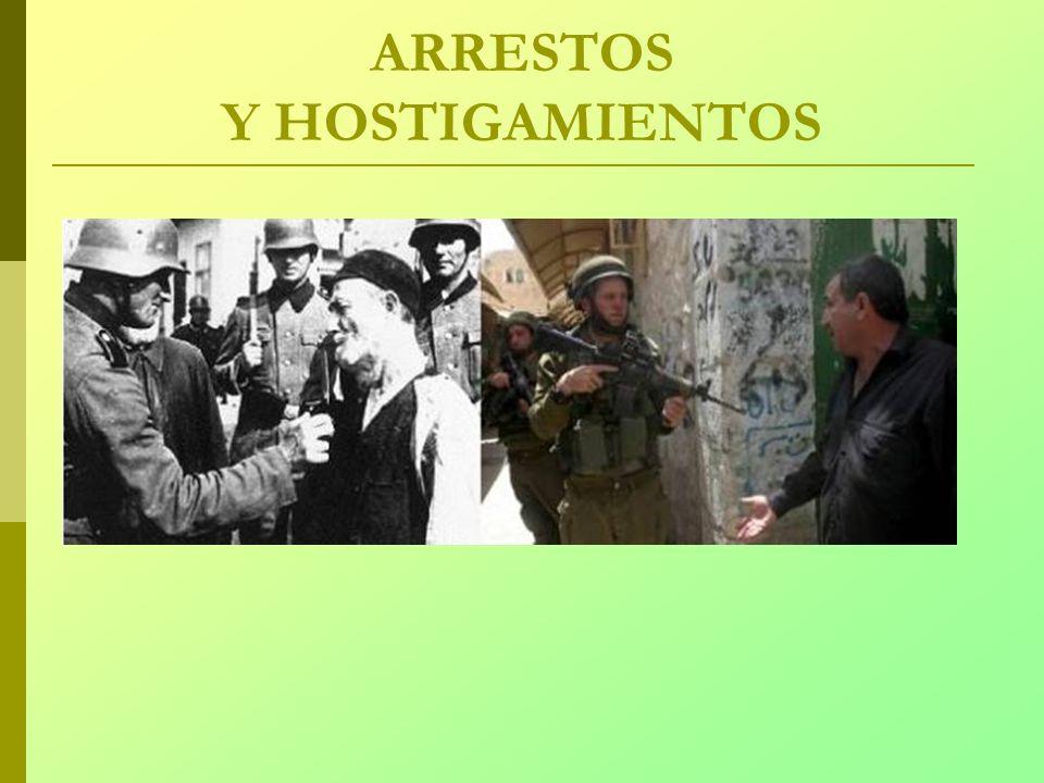 ARRESTOS Y HOSTIGAMIENTOS