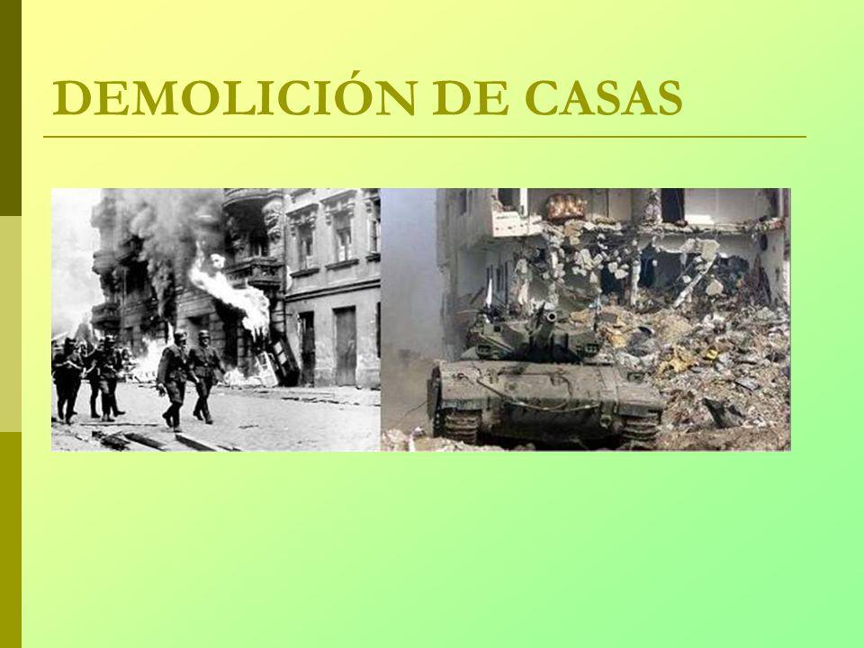 DEMOLICIÓN DE CASAS