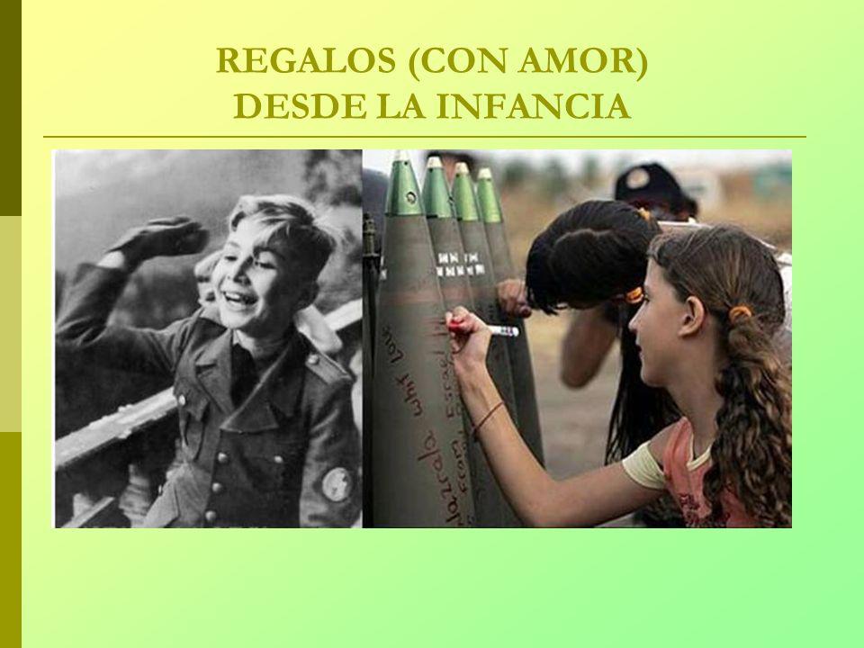 REGALOS (CON AMOR) DESDE LA INFANCIA