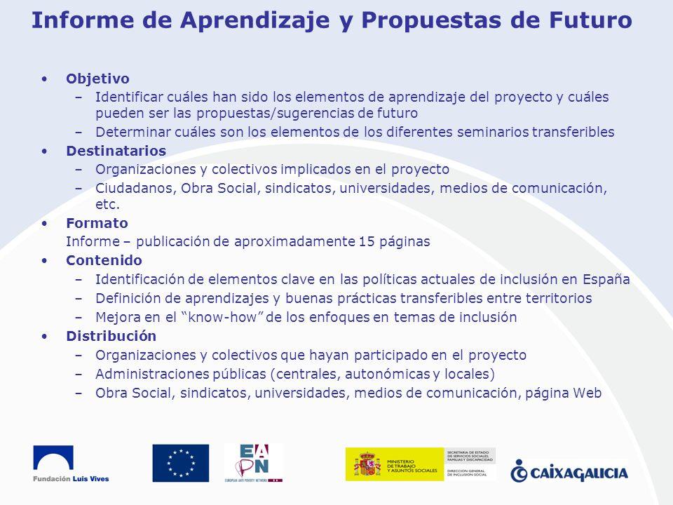 Informe de Aprendizaje y Propuestas de Futuro Objetivo –Identificar cuáles han sido los elementos de aprendizaje del proyecto y cuáles pueden ser las
