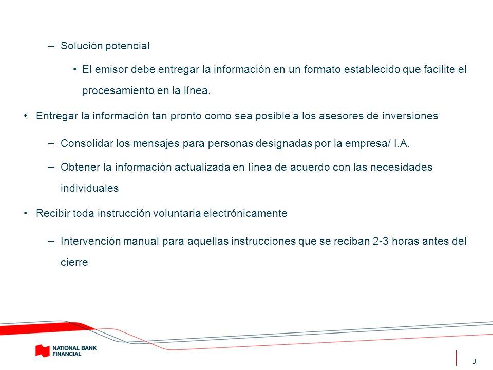 3 –Solución potencial El emisor debe entregar la información en un formato establecido que facilite el procesamiento en la línea. Entregar la informac
