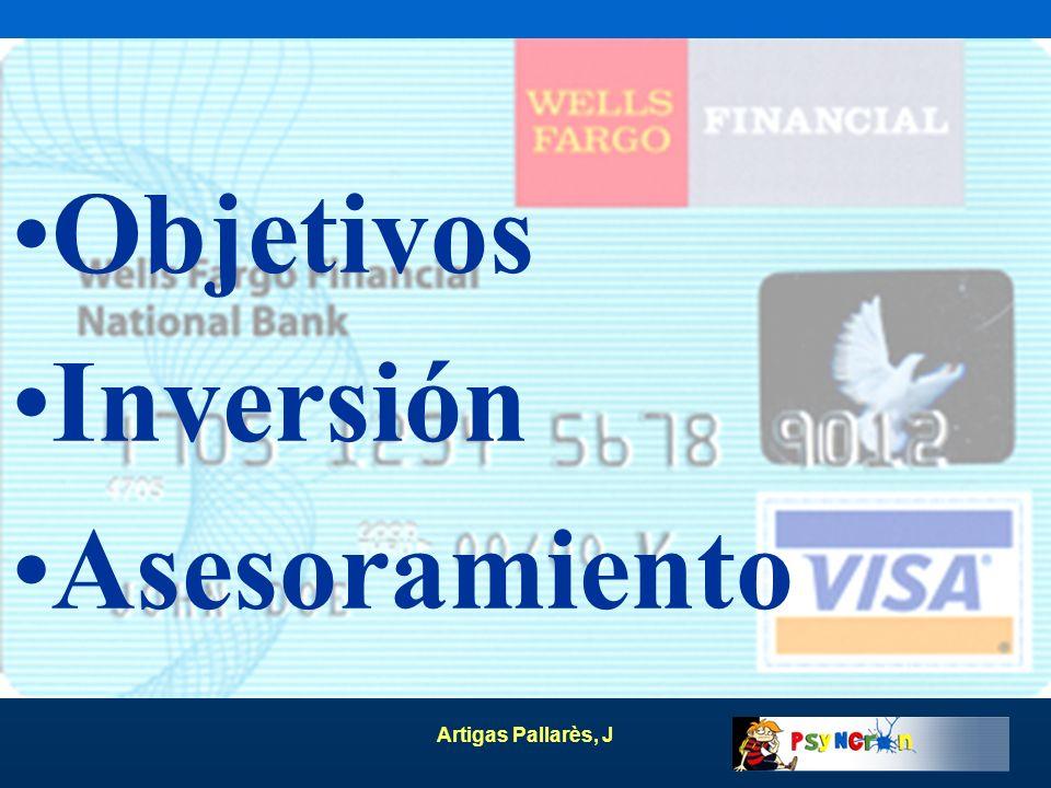Artigas Pallarès, J Objetivos Inversión Asesoramiento