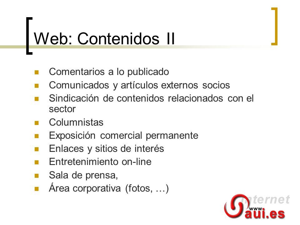 Web: Contenidos II Comentarios a lo publicado Comunicados y artículos externos socios Sindicación de contenidos relacionados con el sector Columnistas