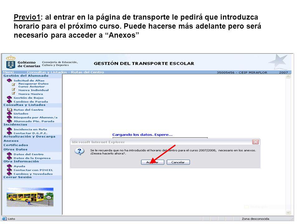 Previo1: al entrar en la página de transporte le pedirá que introduzca horario para el próximo curso.
