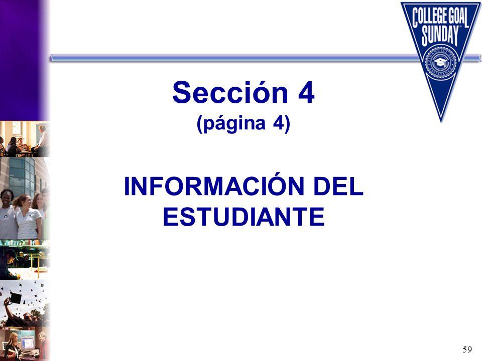 59 Sección 4 (página 4) INFORMACIÓN DEL ESTUDIANTE