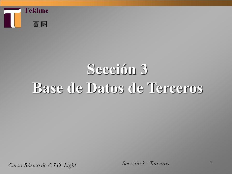 1 Curso Básico de C.I.O. Light Sección 3 Base de Datos de Terceros Sección 3 - Terceros