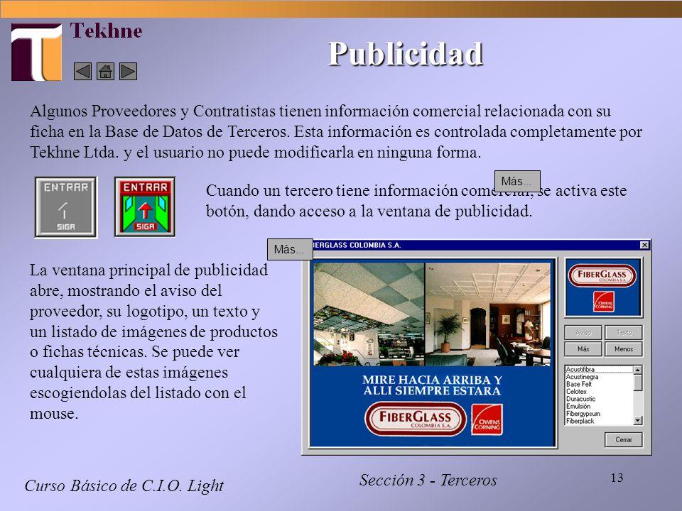 13 Curso Básico de C.I.O. Light Sección 3 - Terceros Publicidad Algunos Proveedores y Contratistas tienen información comercial relacionada con su fic