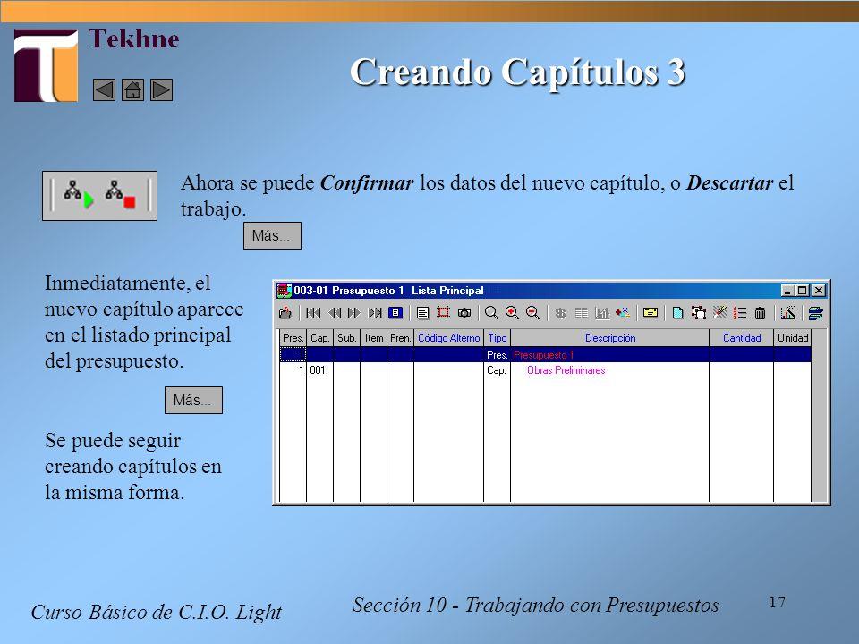 17 Curso Básico de C.I.O. Light Sección 10 - Trabajando con Presupuestos Ahora se puede Confirmar los datos del nuevo capítulo, o Descartar el trabajo