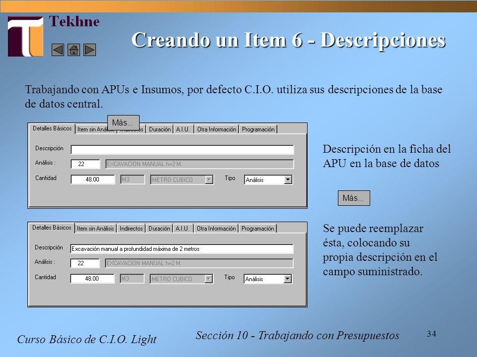 34 Curso Básico de C.I.O. Light Sección 10 - Trabajando con Presupuestos Creando un Item 6 - Descripciones Trabajando con APUs e Insumos, por defecto