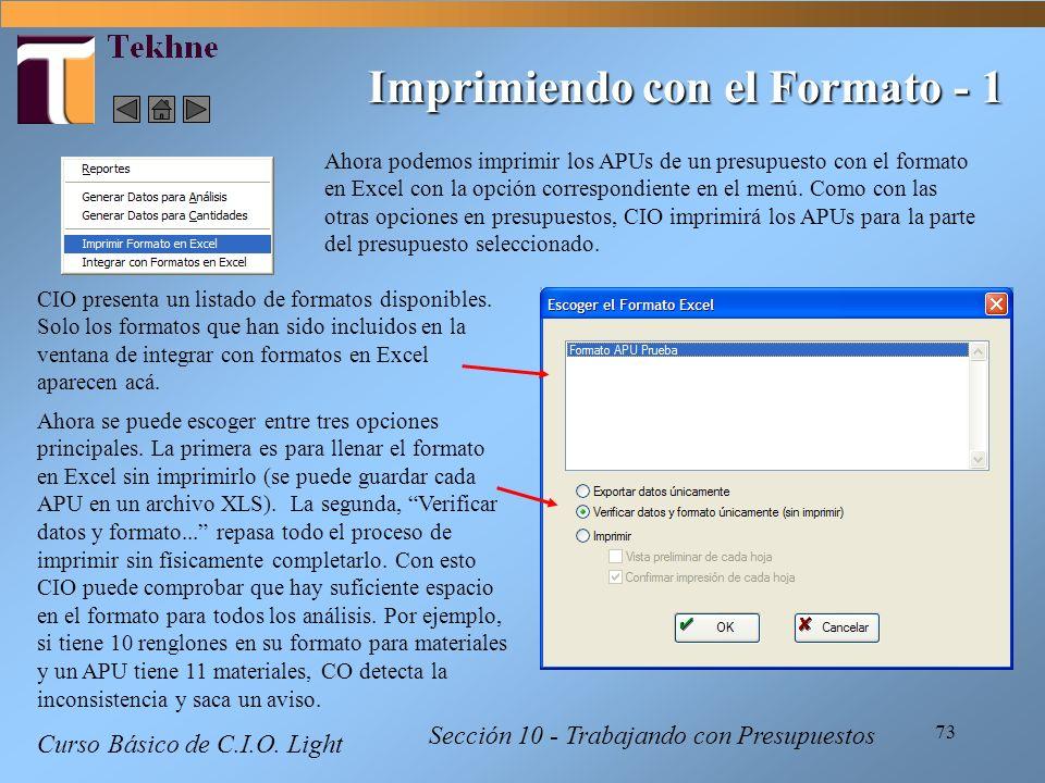 73 Imprimiendo con el Formato - 1 Ahora podemos imprimir los APUs de un presupuesto con el formato en Excel con la opción correspondiente en el menú.