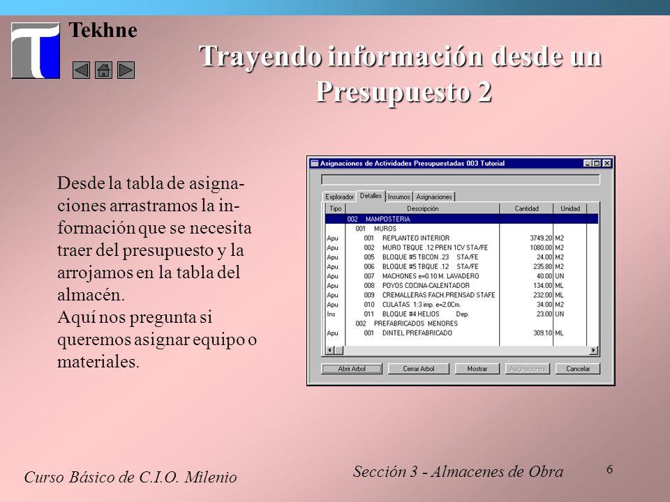 37 Tekhne Entrada con Consumo Inmediato - 2 En la segunda hoja, debe ingresar los datos de uso de los materiales, otra vez con los datos normales de una salida en CIO.