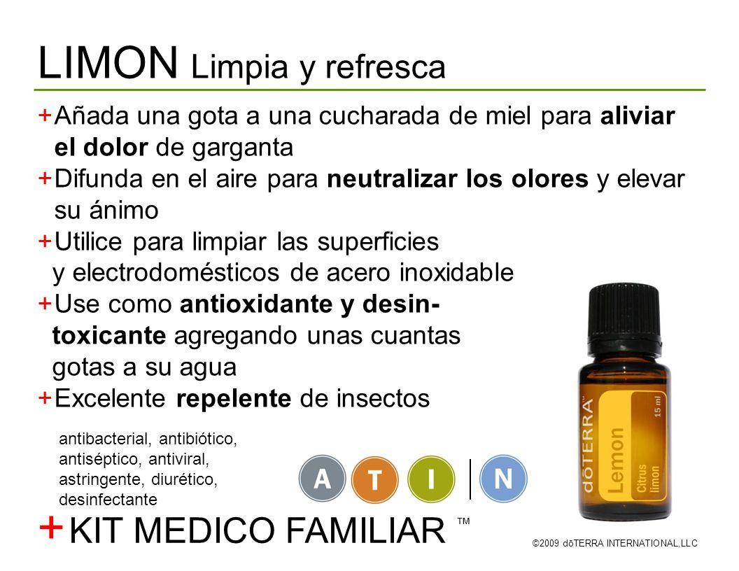 LIMON Limpia y refresca ©2009 dōTERRA INTERNATIONAL,LLC Añada una gota a una cucharada de miel para aliviar el dolor de garganta Difunda en el aire pa