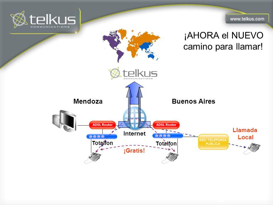 Internet Totalfon ¡Gratis! Llamada Local WWW MendozaBuenos Aires ¡AHORA el NUEVO camino para llamar!