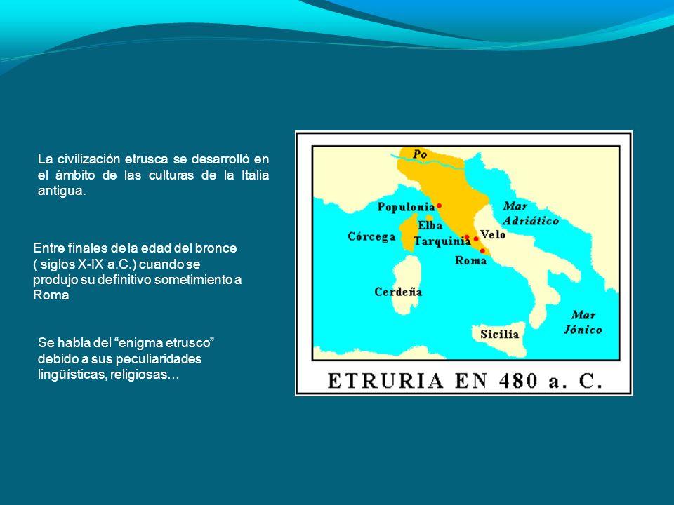 La civilización etrusca se desarrolló en el ámbito de las culturas de la Italia antigua. Entre finales de la edad del bronce ( siglos X-IX a.C.) cuand