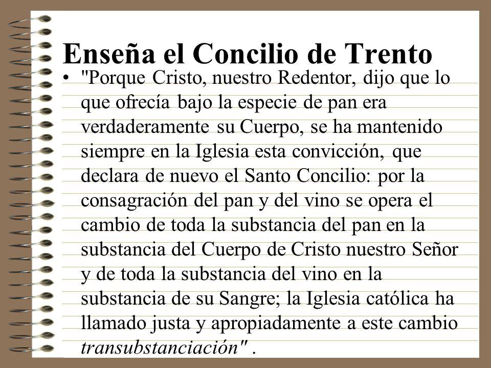 Enseña el Concilio de Trento