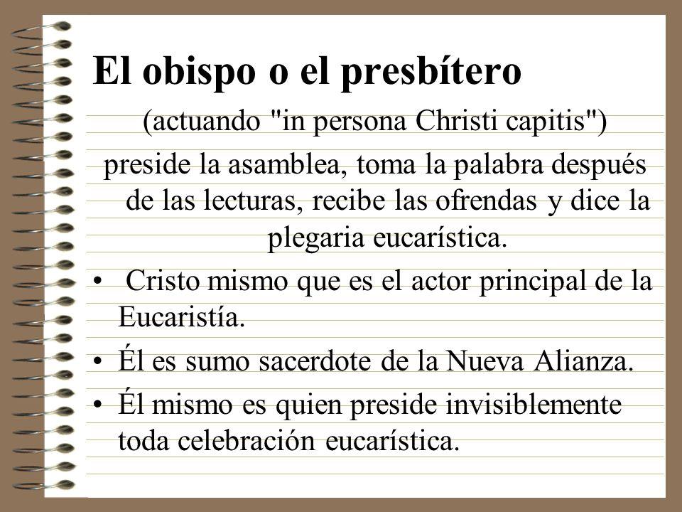 El obispo o el presbítero (actuando