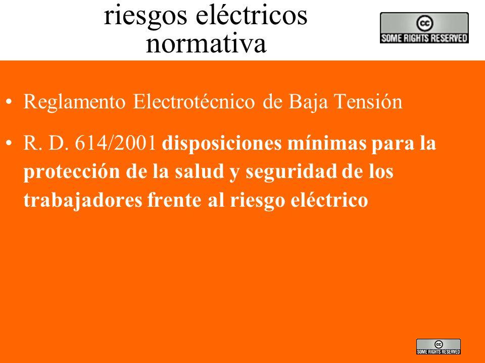 riesgos eléctricos normativa Reglamento Electrotécnico de Baja Tensión R.