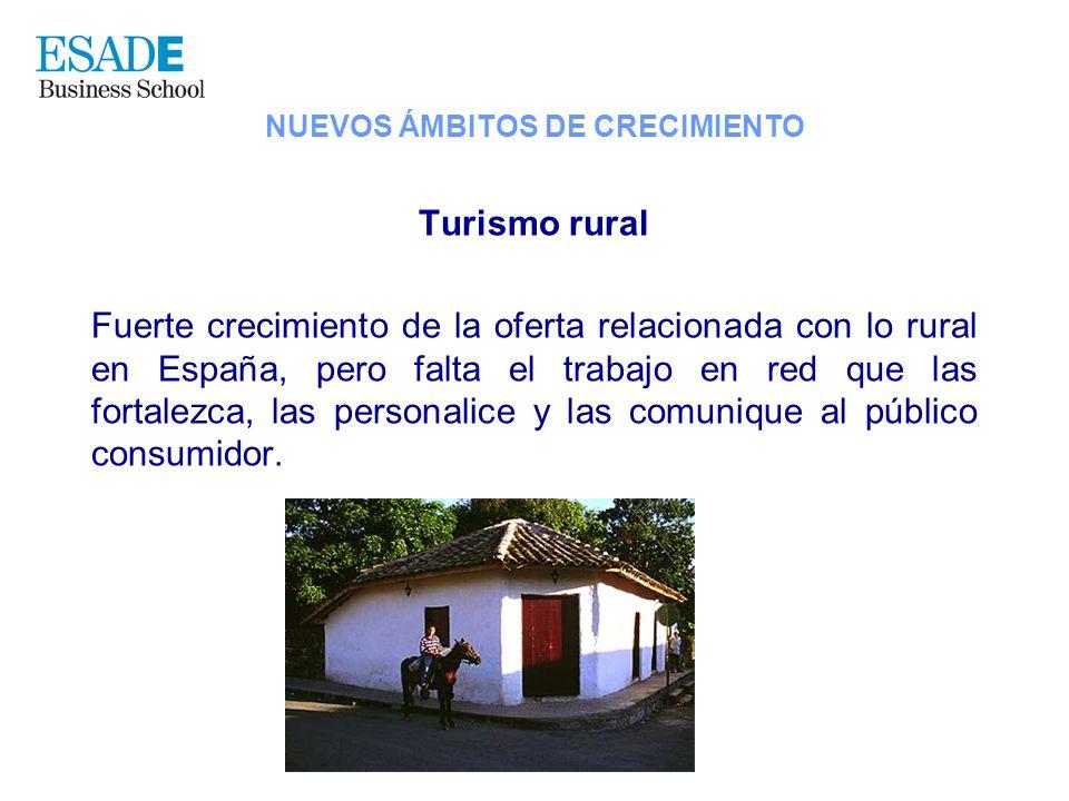 Turismo rural Fuerte crecimiento de la oferta relacionada con lo rural en España, pero falta el trabajo en red que las fortalezca, las personalice y l