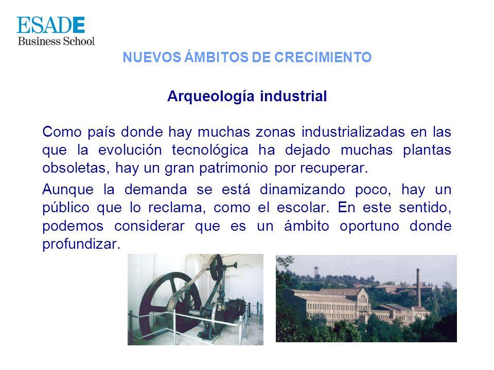 Arqueología industrial Como país donde hay muchas zonas industrializadas en las que la evolución tecnológica ha dejado muchas plantas obsoletas, hay u